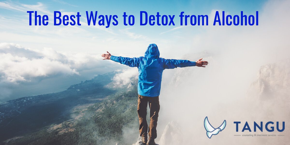 The Best Ways to Detox from Alcohol